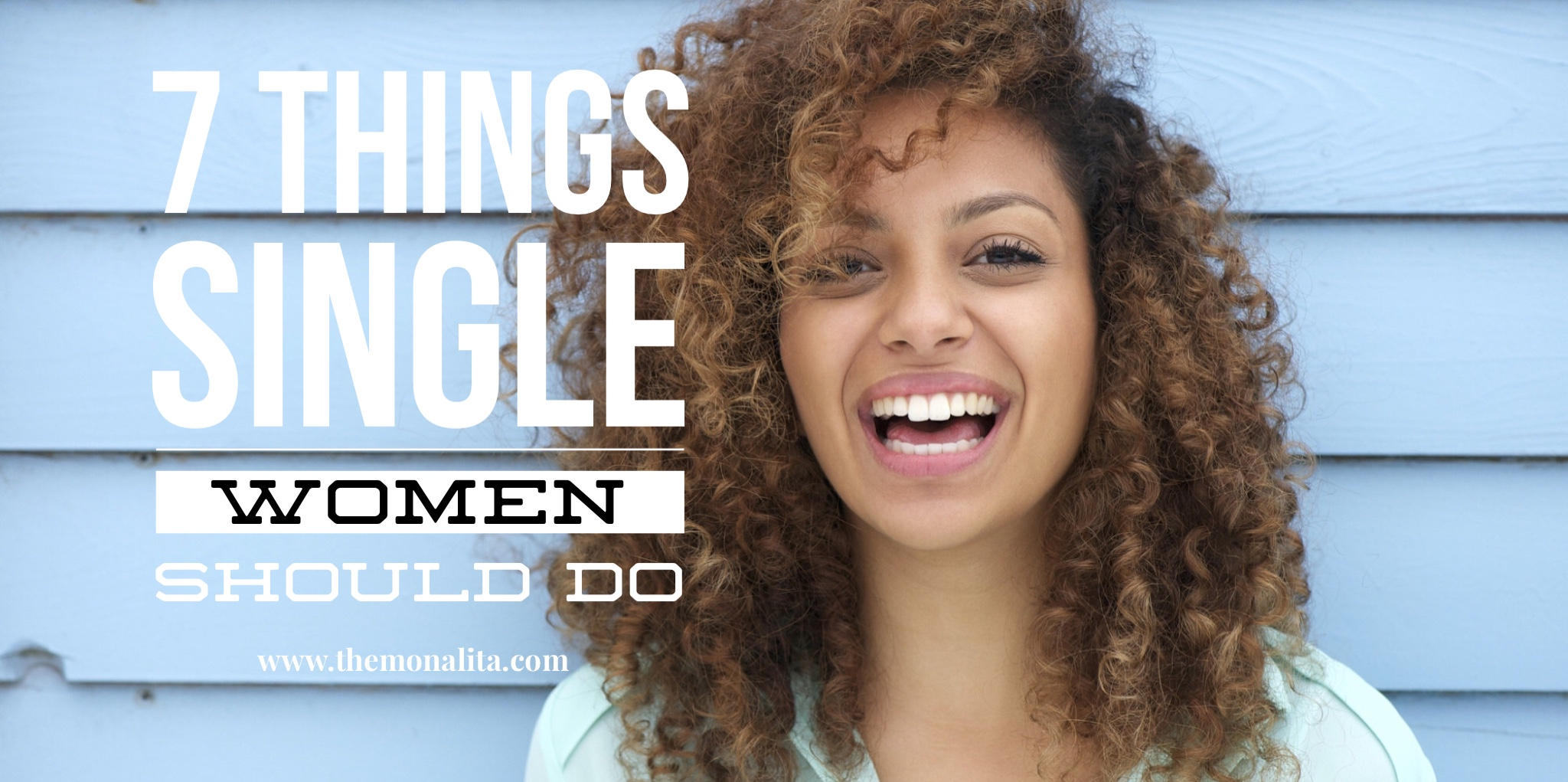 7 things single women should do